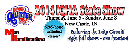 Showbill Now Available For 2014 Indy Circuit/IQHA State Show- 8 Judges in Newcastle