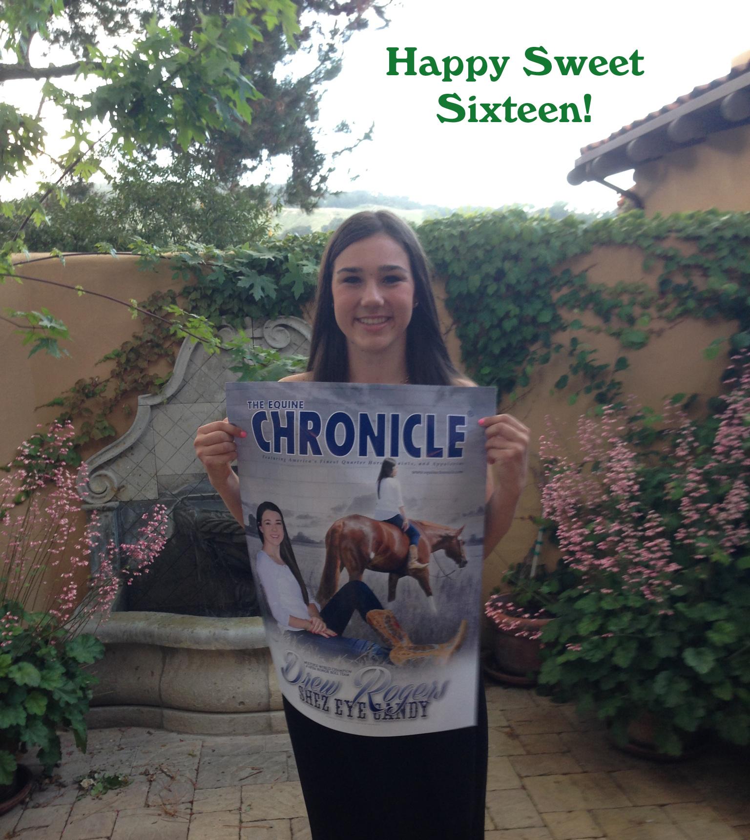 Happy Sweet Sixteen EC Cover Girl Drew Rogers!