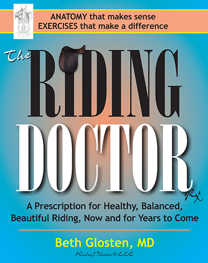 "New Book- ""The Riding Doctor""- Mental Focus, Proper Posture, Leg and Arm Control"