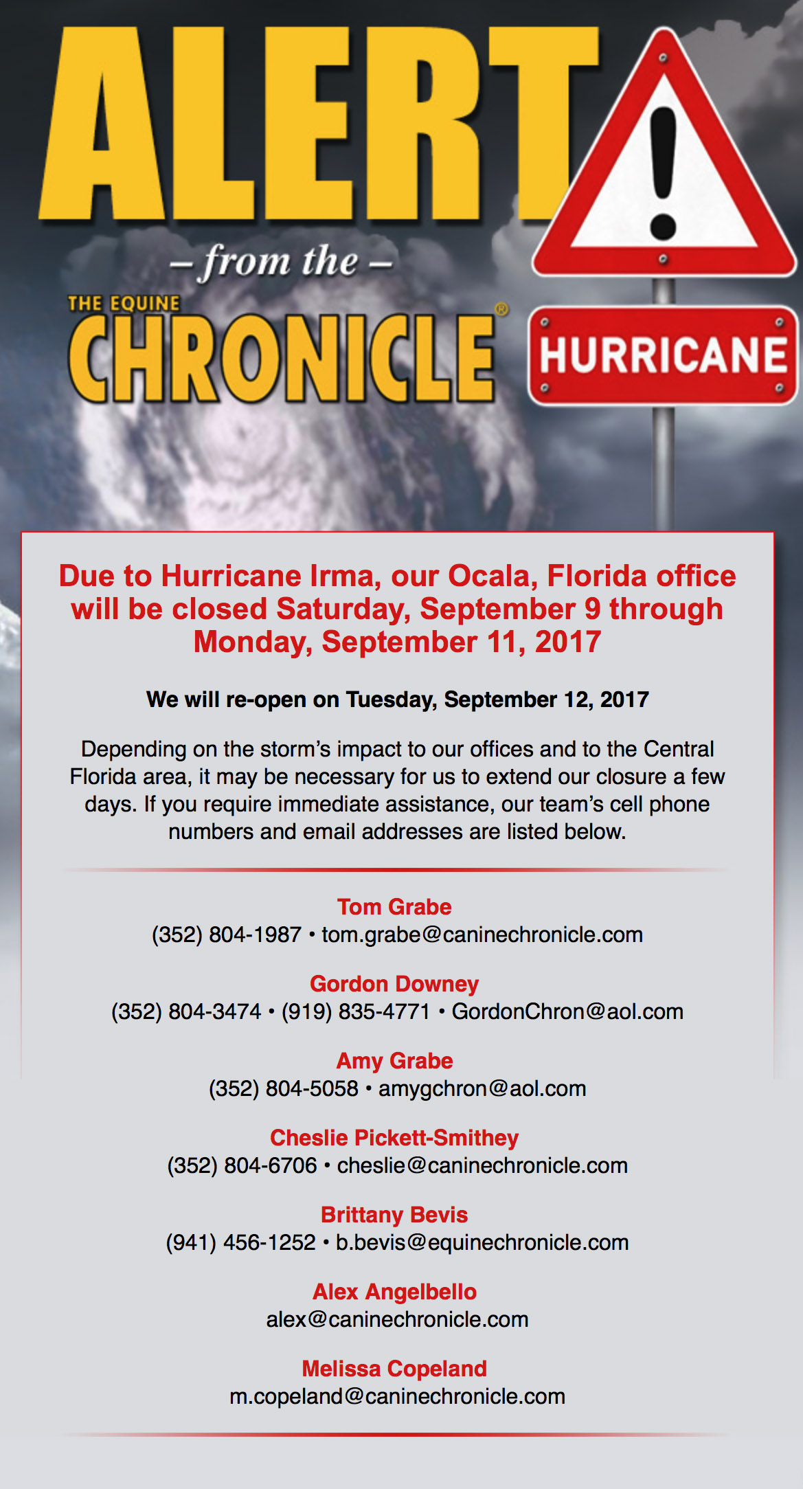 Due to Hurricane Irma, our Ocala, Florida office will be closed Saturday, September 9 and Monday, September 11, 2017.  We will re-open on Tuesday, September 12, 2017