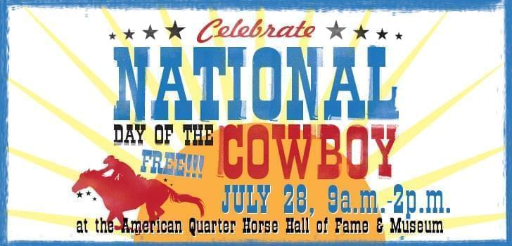 Celebrate National Day of the Cowboy at AQHA Headquarters Today