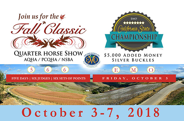 Fall Classic QH Show and EMO CA State Championships- Oct. 3-7
