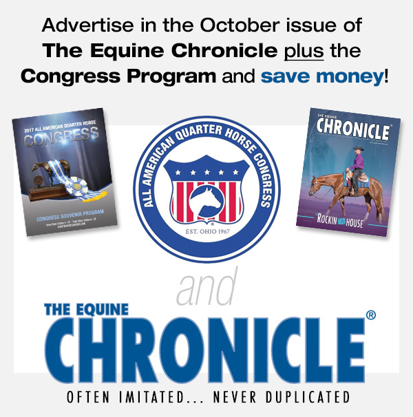 Equine Chronicle and QH Congress Are Partnering to Give You MORE For LESS!