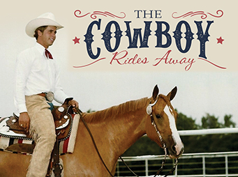 The Cowboy Rides Away – Remembering Stanley Dale Ryan