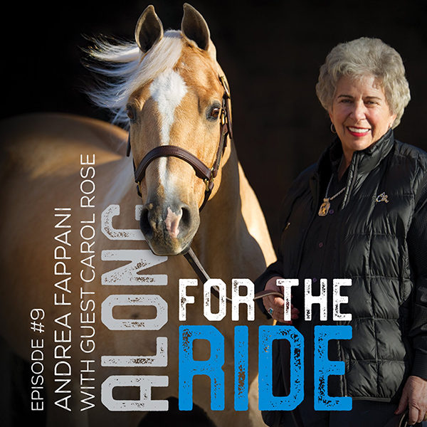 Andrea Fappani Chats With Quarter Horse Legend, Carol Rose, in New Podcast