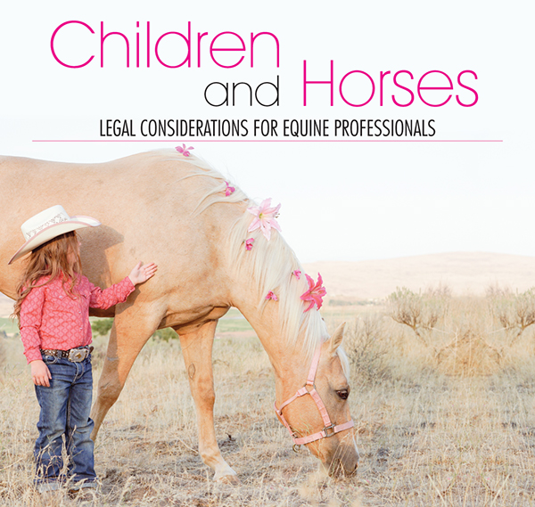 Children and Horses – Legal Considerations for Equine Professionals