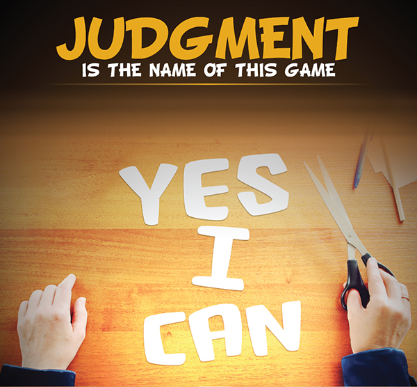 Judgment is the Name of This Game