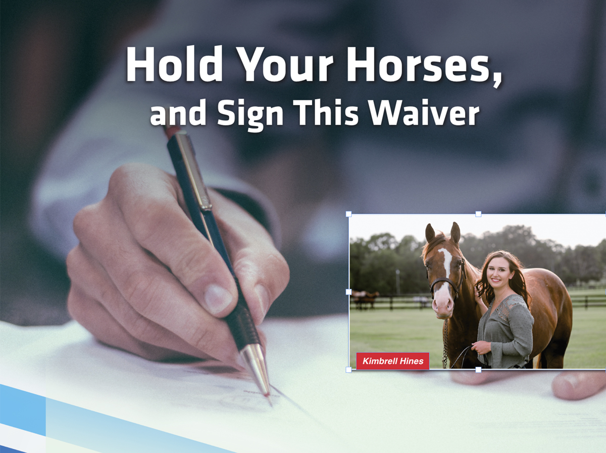 Hold Your Horses, and Sign This Waiver