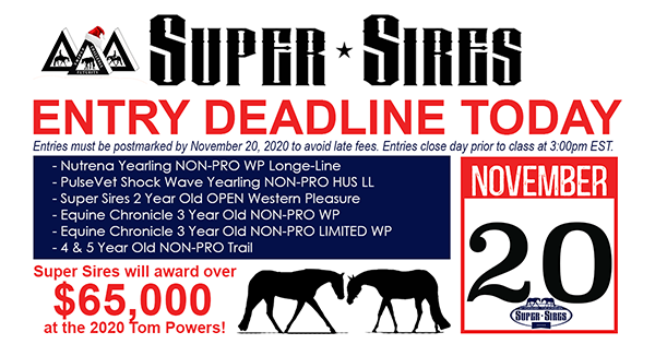 Super Sires Entry Deadline is Today, Nov. 20th