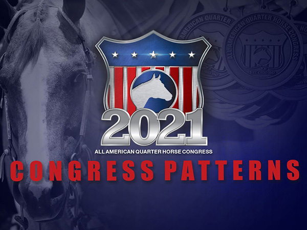 2021 All American QH Congress Patterns