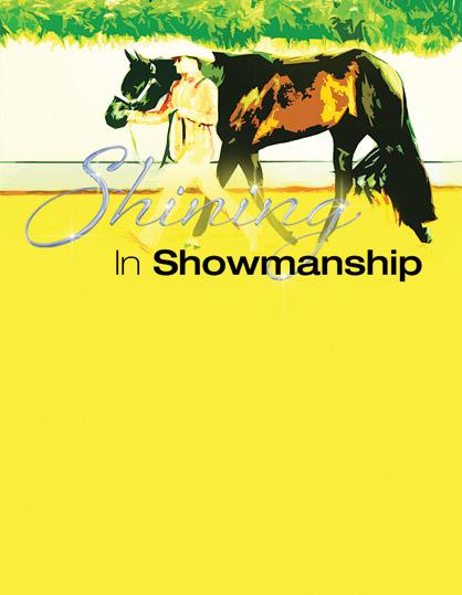 Shining In Showmanship – Part II