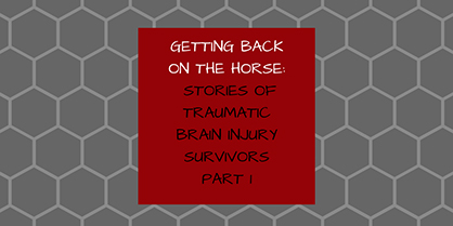 Getting Back on the Horse: Equine Related Traumatic Brain Injuries Part 1