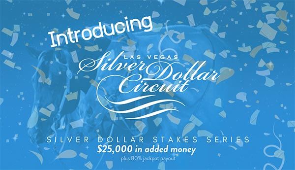 Silver Dollar Circuit Adds Stakes Series with $25,000 Added Money