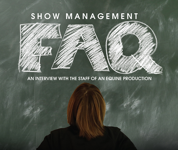 Show Management FAQ With An Equine Production