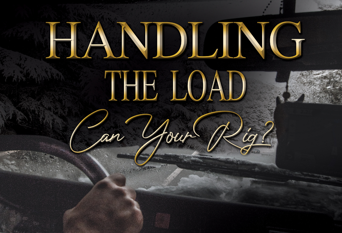 Handling the Load – Can Your Rig?