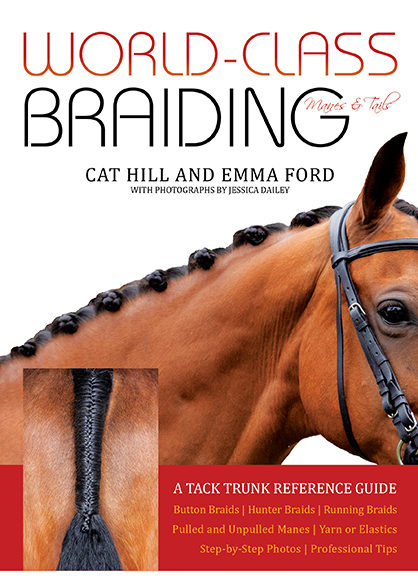 New Book- World-Class Braiding- Manes & Tails