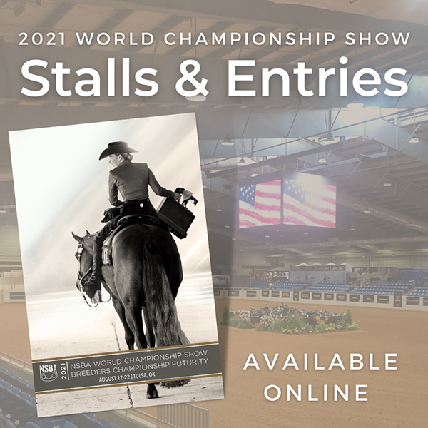 Stalls and Entries For 2021 NSBA World Show Online