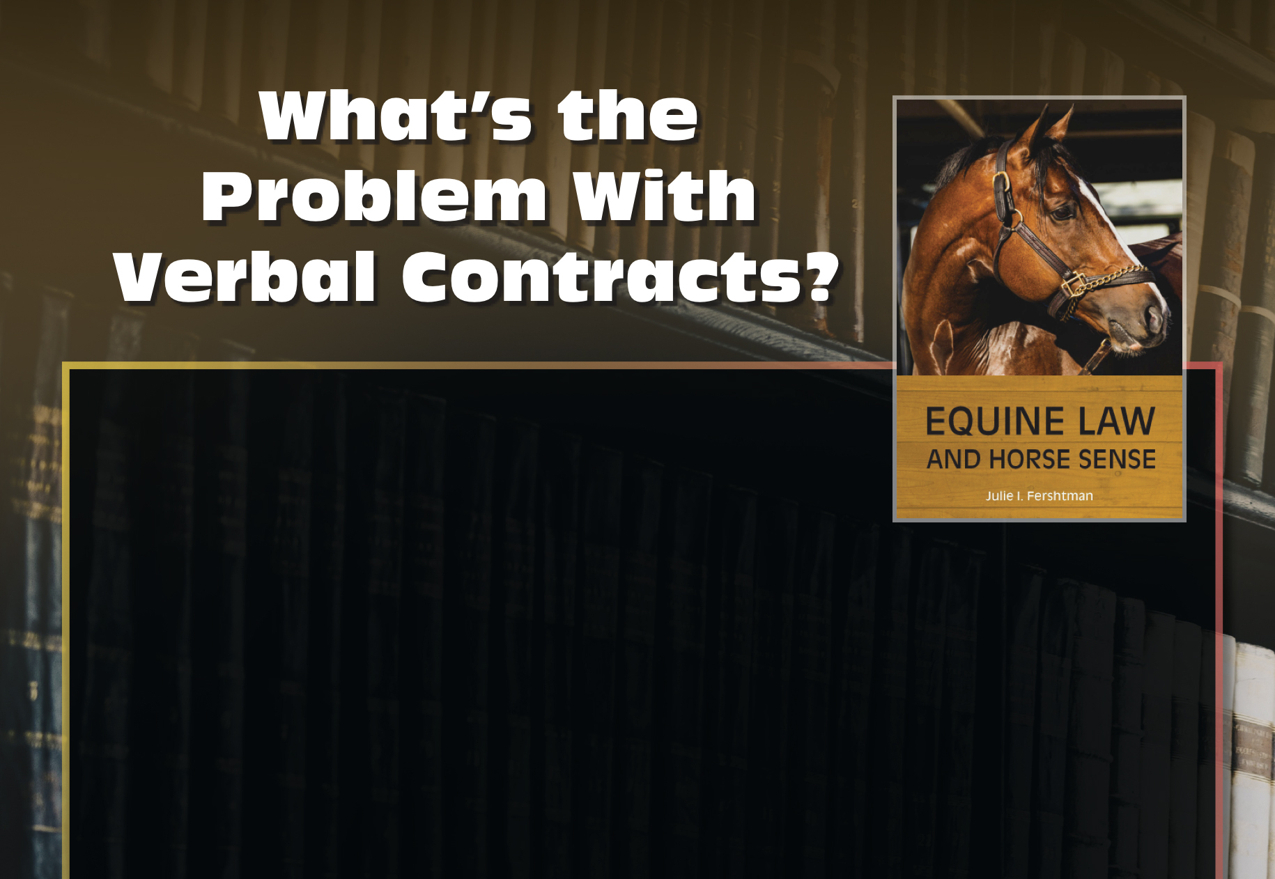 What's the Problem With Verbal Contracts?